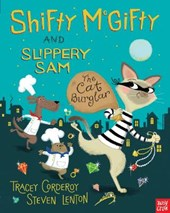 Shifty McGifty and Slippery Sam: The Cat Burglar | Tracey Corderoy |