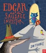 Edgar and the Sausage Inspector | Jan Fearnley |