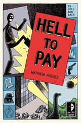 Hell to Pay | Matthew Hughes |