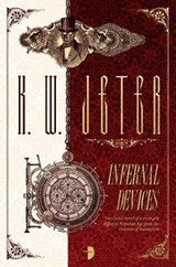 Infernal Devices | Kw Jeter |