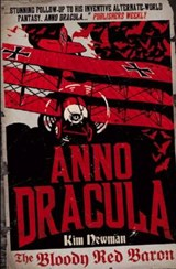 Anno Dracula - The Bloody Red Baron | Kim Newman |