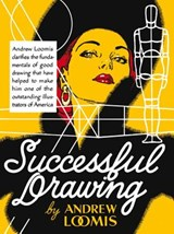 Successful Drawing | Andrew Loomis |