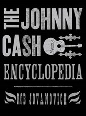 The Johnny Cash Encyclopedia