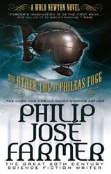 The Other Log of Phileas Fogg | Philip Jose Farmer |