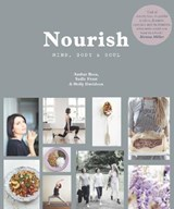 Nourish: Mind, Body and Soul | Amber Rose |
