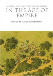 Cultural History of Gardens in the Age of Empire