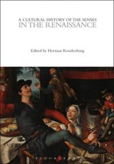 A Cultural History of the Senses in the Renaissance | Herman Roodenburg |
