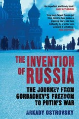 Invention of Russia | Arkady Ostrovsky |