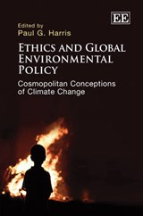 Ethics and Global Environmental Policy |  |