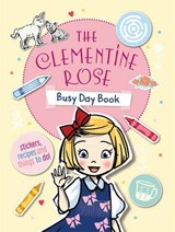 The Clementine Rose Busy Day Book | Jacqueline Harvey |