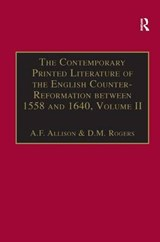 The Contemporary Printed Literature of the English Counter-Reformation Between 1558 and | Allison, Anthony F. ; Rogers, D. M. |
