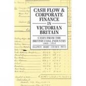 Cash Flow & Corporate Finance in Victorian Britain