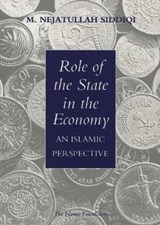 Role of the State in the Economy | Muhammad Nejatullah Siddiqi |