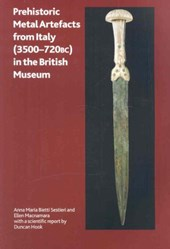 Prehistoric Metal Artefacts from Italy 3500-720 Bc in the British Museum