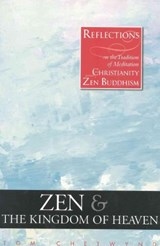 Zen & the Kingdom of Heaven | Tom Chetwynd |