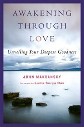 Awakening Through Love | John Maransky & Philip Osgood |
