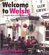 Welcome to Welsh - A Complete Welsh Course for Beginners | Heini Gruffudd |