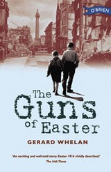 Guns of Easter | Gerald Whelan |