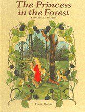 The Princess in the Forest | Sibylle Von Olfers |
