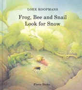 Frog, Bee and Snail Look for Snow