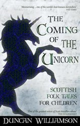 The Coming of the Unicorn | Duncan Williamson |