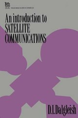 Introduction to Satellite Communications | D. I. Dalgleish |