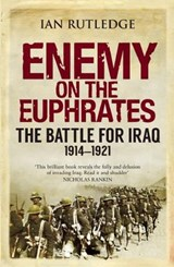 Enemy on the Euphrates | Ian Rutledge |