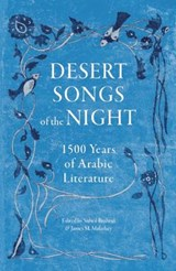 Desert Songs of the Night | Suheil Bushrui |