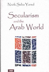 Secularism and the Arab World | Nazik Saba Yared |