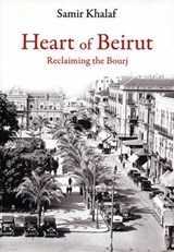 Heart of Beriut | Samir Khalaf |
