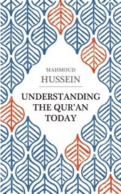 Understanding the Qur'an Today