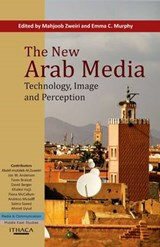 The New Arab Media | Zweiri |