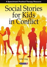 Social Stories for Kids in Conflict | John Ling |