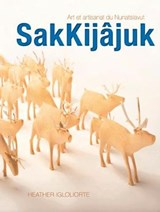 Sakkij?juk | Heather Igloliorte |