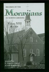 Records of the Moravians in North Carolina, Volume