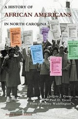 History of African Americans in North Carolina | Jeffrey J. Crow |