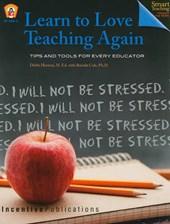 Learn to Love Teaching Again