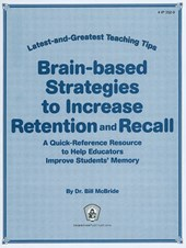 Brain-based Strategies to Increase Retention & Recall