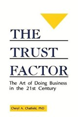 The Trust Factor | Cheryl A. Chatfield |