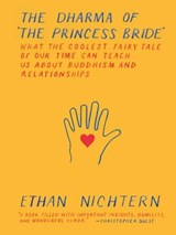 The Dharma of the Princess Bride | Ethan Nichtern |