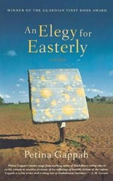An Elegy for Easterly | Petina Gappah |