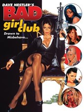 Dave Nestler's Bad Girl Club