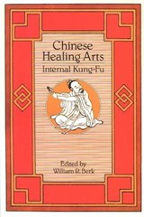 Chinese Healing Arts | William R. Berk |
