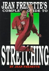 Jean Frenette's Complete Guide to Stretching