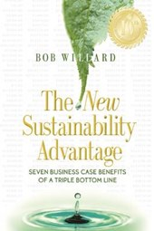 The New Sustainability Advantage | Bob Willard |