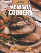 Cooking Venison | Editors of Creative Publishing |