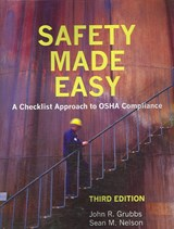 Safety Made Easy | John R. Grubbs |