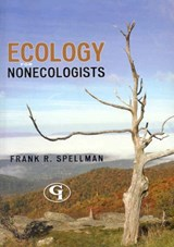 Ecology for Nonecologists | Frank R. Spellman |