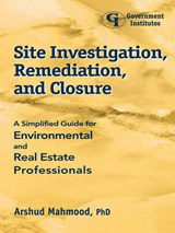 Site Investigation, Remediation, and Closure | Arshud Mahmood |