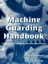 Machine Guarding Handbook | Spellman, Frank R. ; Whiting, Nancy E. |